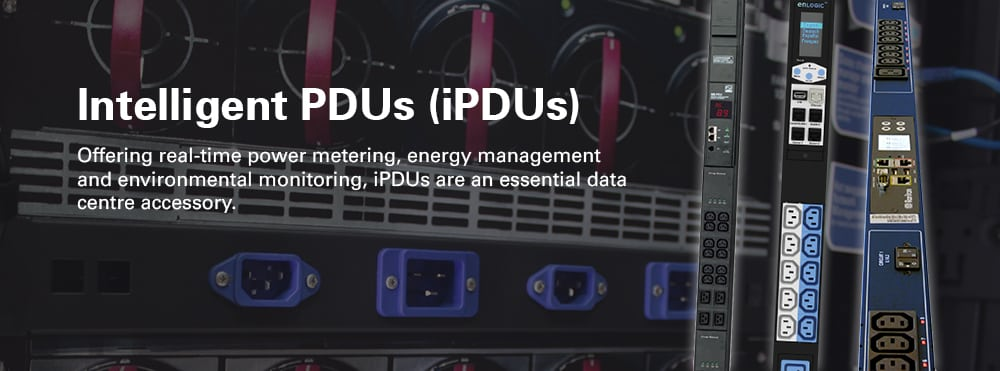 Intelligent PDUs, or iPDUs are a data centre essential